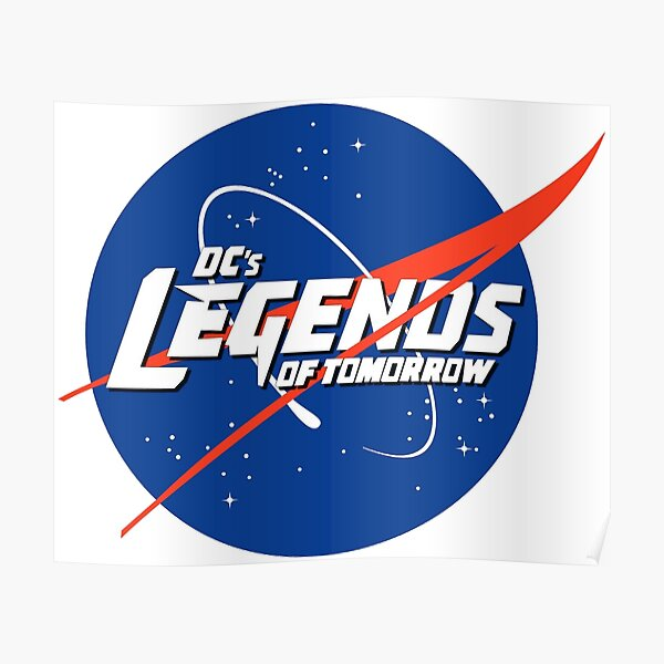 Legends of Tomorrow de Dc + Logo Nasa Poster