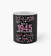 Made In 1945 - Aged To Perfection Mug