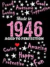 Made In 1946 - Aged To Perfection by wantneedlove
