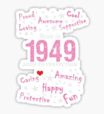 Made In 1949 - Aged To Perfection Sticker