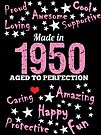 Made In 1950 - Aged To Perfection by wantneedlove