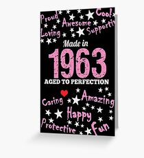 Made In 1963 - Aged To Perfection Greeting Card
