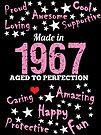 Made In 1967 - Aged To Perfection by wantneedlove