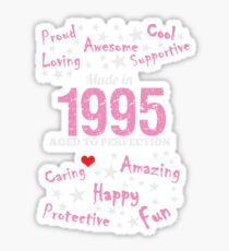 Made In 1995 - Aged To Perfection Sticker