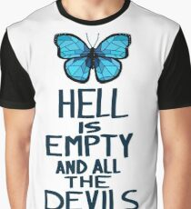 Hell is Empty Graphic T-Shirt