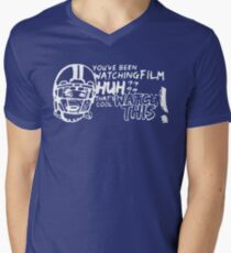 "Funny ""You've Been Watching Film Huh?"" Shirt Men's V-Neck T-Shirt"