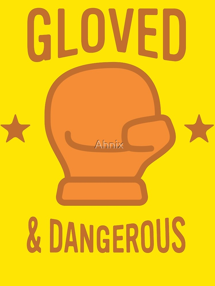 Gloved & Dangerous by Ahnix