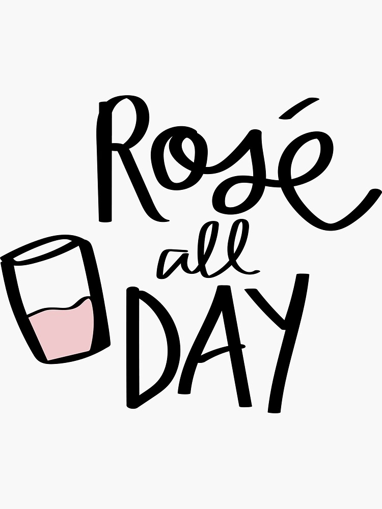 Rosé all day by darcy23