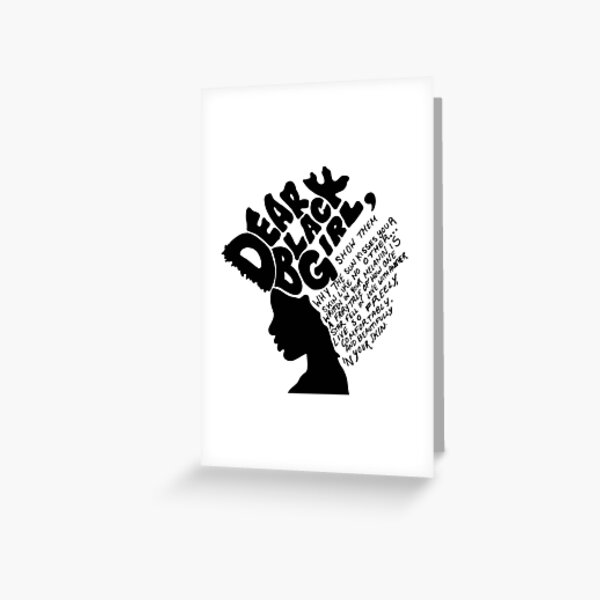 Dear Black Girl Greeting Card