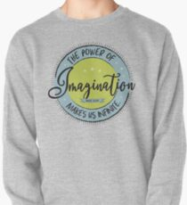 The Power of Imagination ... Pullover