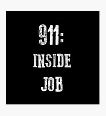 911: Inside Job Photographic Print
