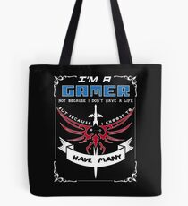 I'm a Gamer - I choose to have many lives Tote Bag