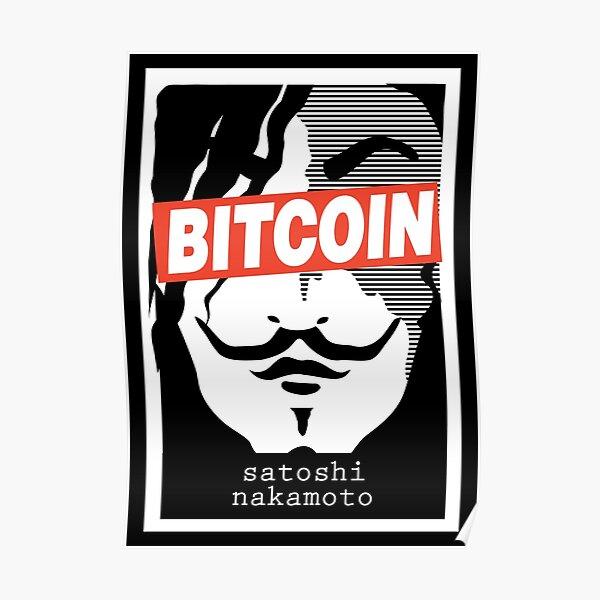Bitcoin Satoshi Nakamoto Poster