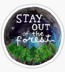 Stay Out of the Forest! Sticker