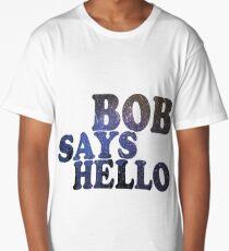 BOB SAYS HELLO Long T-Shirt