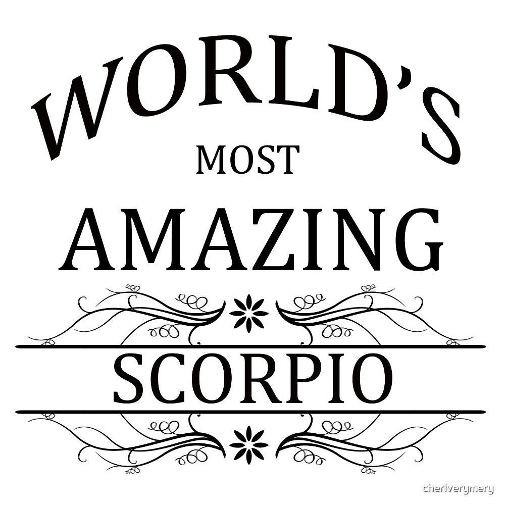 World's Most Amazing Scorpio by cheriverymery