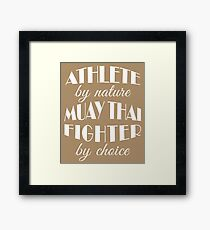 Muay Thai Fighter Athlete by Nature Birthday Framed Print