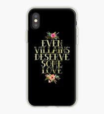EVEN VILLAINS DESERVE SOME LOVE (GOLD) iPhone Case