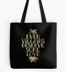 EVEN VILLAINS DESERVE SOME LOVE (GOLD) Tote Bag