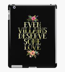 EVEN VILLAINS DESERVE SOME LOVE (GOLD) iPad Case/Skin