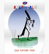 English Cricket Keep Calm Old Father Time Poster