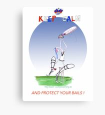 English Cricket Keep Calm and protect your bails Canvas Print