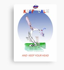 English Cricket Keep Calm and keep your head Canvas Print