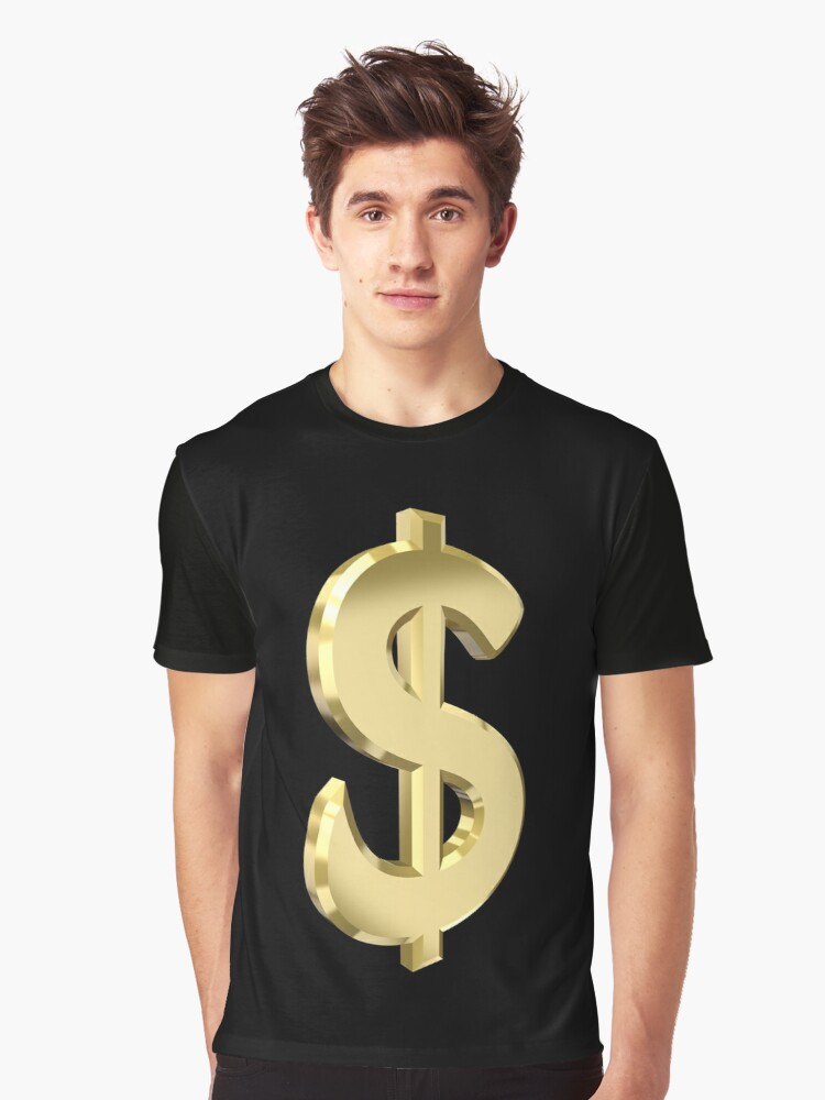 Dollar sign Graphic T-Shirt Front