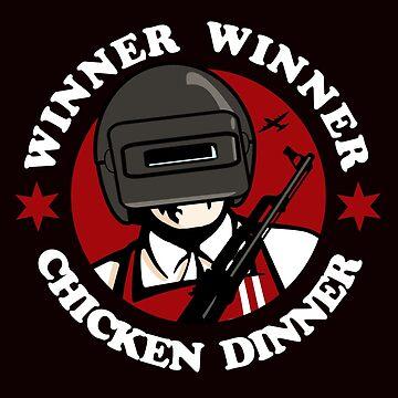 Winner Winner Chicken Dinner by INFIDEL