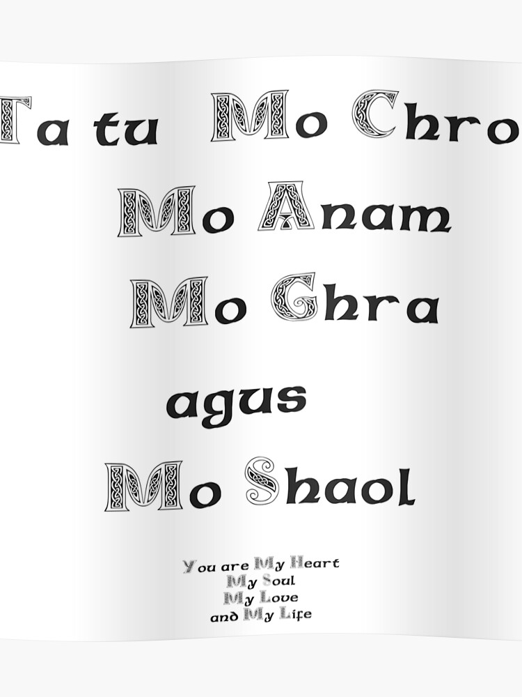 You are my Heart My Soul My Love and My Life - Gaelic | Poster