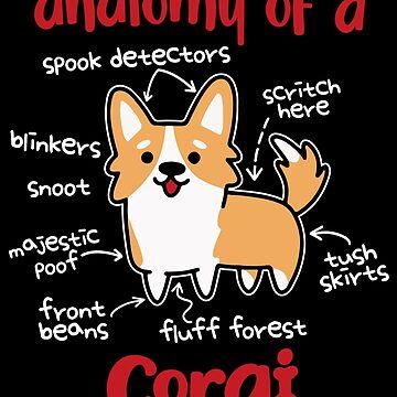 Anatomy of a Corgi Cute Dog Lover Gift by 91design