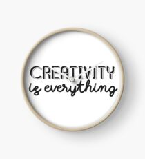Creativity is Everything Clock