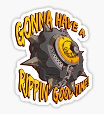 Gonna Have a Rippin' Good Time Sticker