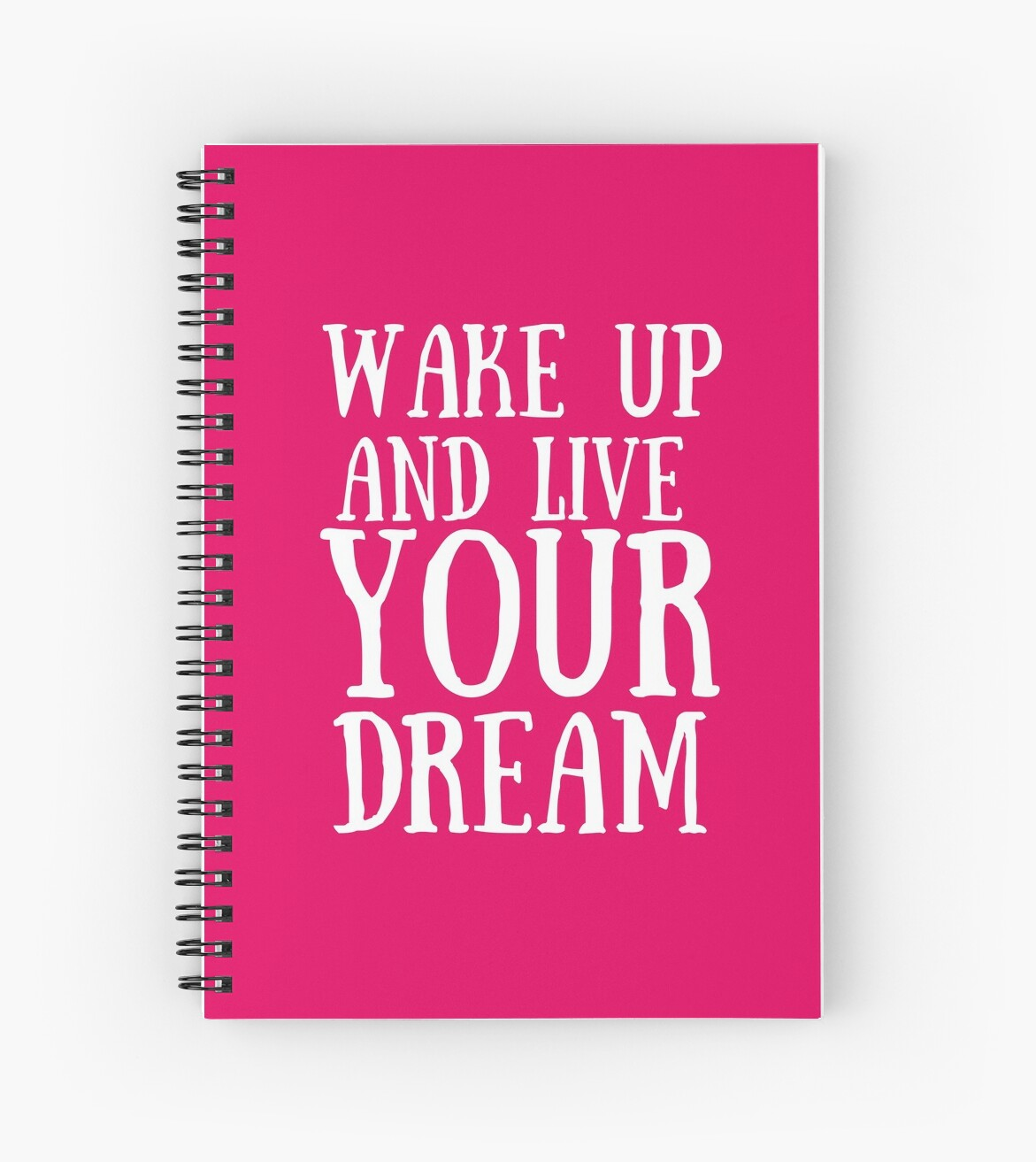 Wake up and live your dream (pink) by Maya Mey