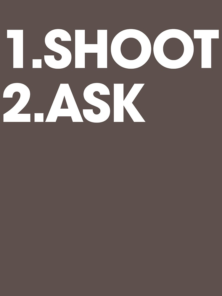 SHOOT then ASK by abstractee
