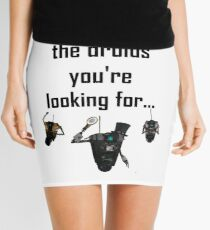 These Aren't the Droids you're Looking For - Funny Star Wars / Borderlands Tee Mini Skirt