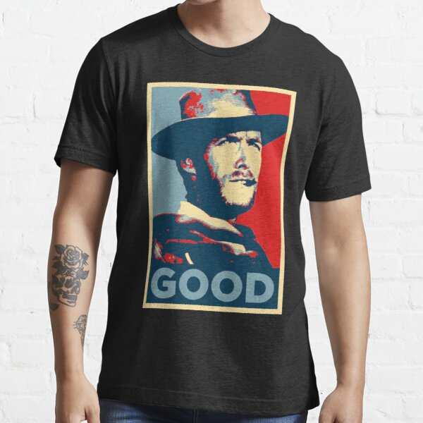 Good - The Good, The Bad and The Ugly Essential T-Shirt