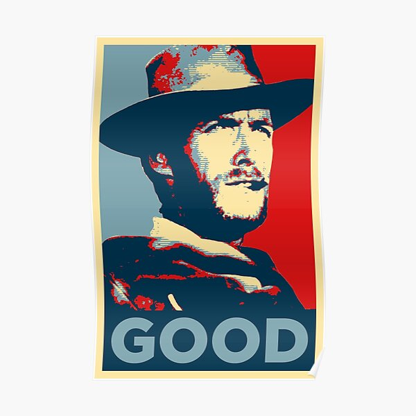 Good - The Good, The Bad and The Ugly Póster