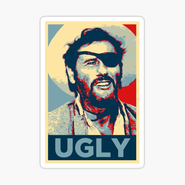 Ugly - The Good, The Bad and The Ugly Sticker