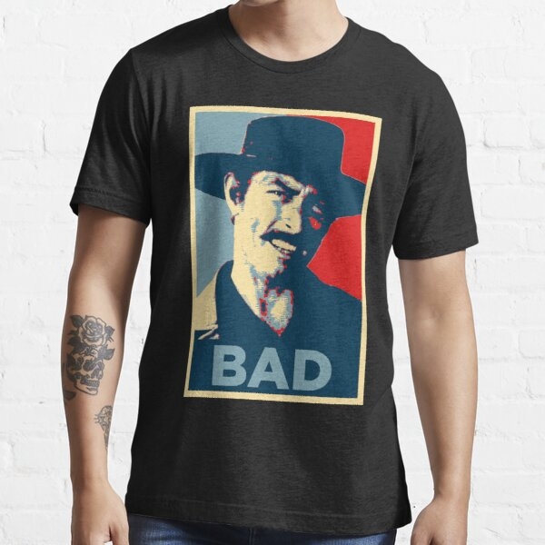 Bad - The Good, The Bad and The Ugly Essential T-Shirt