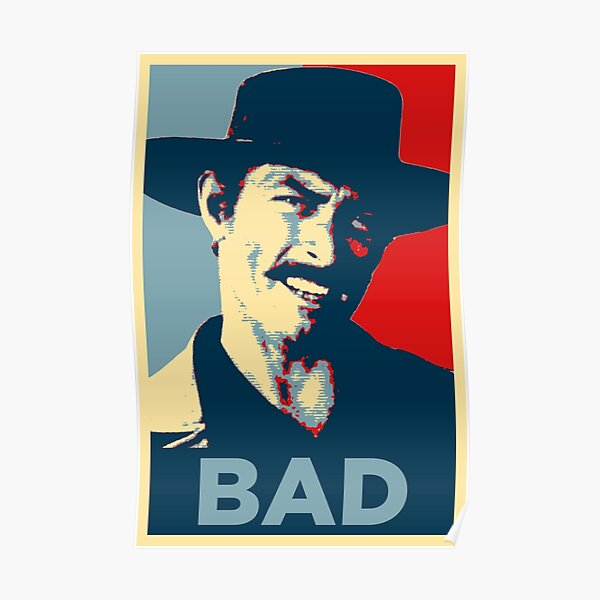 Bad - The Good, The Bad and The Ugly Póster