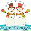 Let It Snow by Andy Bauer