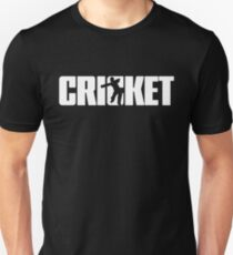 Cricket for Cricketer Unisex T-Shirt