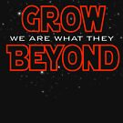We Are What They Grow Beyond by pixhunter