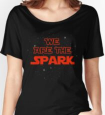 We Are The Spark Women's Relaxed Fit T-Shirt