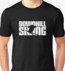 Downhill Skiing for Skier Unisex T-Shirt