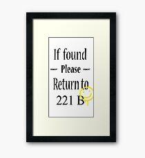 If found 221B Framed Print