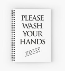 Wash Your Hands Sign Spiral Notebook