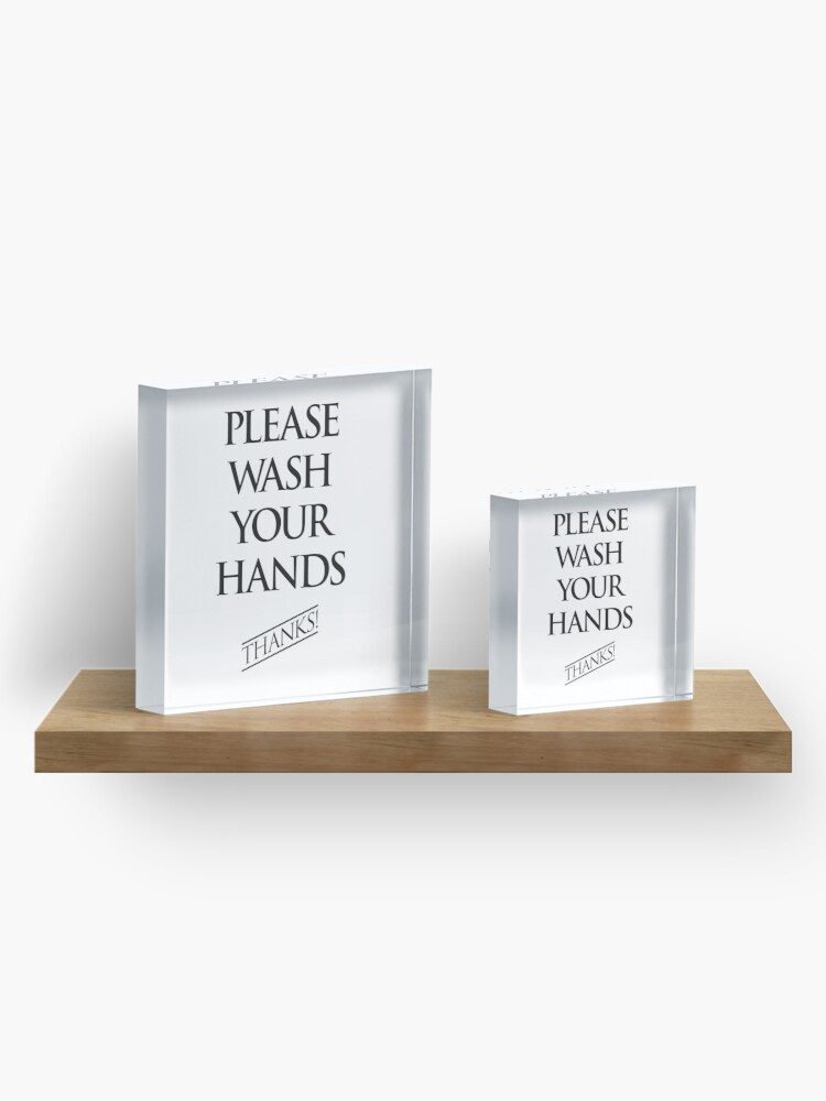 Alternate view of Wash Your Hands Sign Acrylic Block