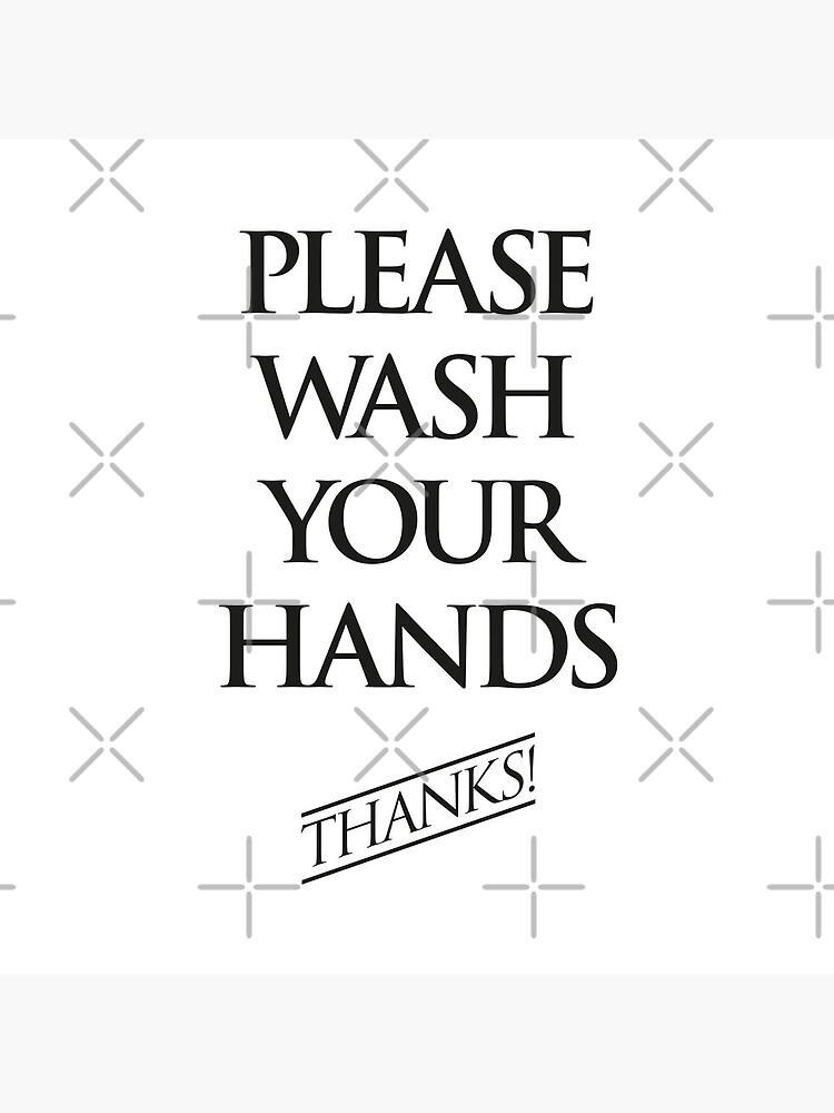 Wash Your Hands Sign by Kelsorian
